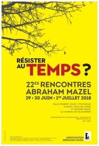 """22es Rencontres d'été:""""Résister au temps?"""" @ salle Stevenson 30270 St jean du Gard et Maison Mazel, Falguières,30270"""