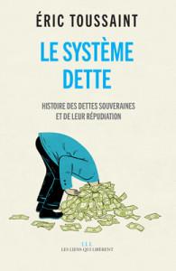 """""""Le système dette"""""""